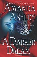 A Darker Dream by Amanda Ashley