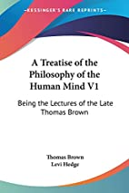 A Treatise Of The Philosophy Of The Human…