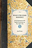 Woods, John: Wood's Two Years Residence (Travel in America)