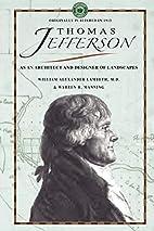 Thomas Jefferson as an Architect (Gardening…