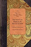 Alexander, James: The New York Pulpit in the Revival of 1858 (Amer Philosophy, Religion)