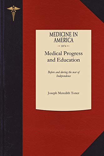 medical-progress-and-education-before-and-during-the-war-of-independence