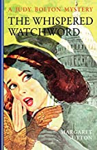 The Whispered Watchword by Margaret Sutton
