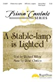 Wilbur, Richard: A Stable-Lamp Is Lighted