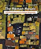 Jordan-Bychkov, Terry G.: Human Mosaic & Exploring Human Geography with Maps
