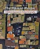 Domosh, Mona: Human Mosaic, Studyguide &Human Mosaic Rand McNally Atlas 2008