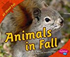 Animals in Fall (Pebble Plus: All about…