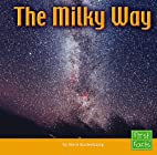 The Milky Way (First Facts: Solar System) by…