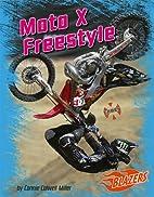 Moto X Freestyle (Blazers: X Games) by…