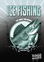 Ice Fishing (Edge Books: The Great Outdoors)…