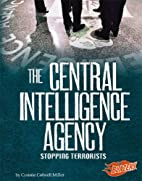 The Central Intelligence Agency: Stopping…