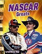 NASCAR Greats (Blazers: World of NASCAR) by…