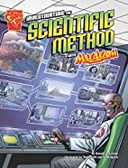 Investigating the Scientific Method with Max…
