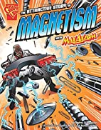 The Attractive Story of Magnetism with Max…
