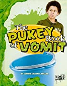 The Pukey Book of Vomit (Edge Books) by…