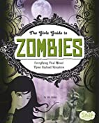 The Girl's Guide to Zombies (Snap Books:…