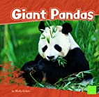 Giant Pandas (First Facts: Bears) by Molly…