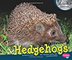 Hedgehogs (Pebble Plus: Nocturnal Animals)…