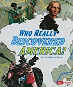 Who Really Discovered America? (Factfinders:…