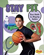 Stay Fit: Your Guide to Staying Active…