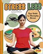 Stress Less: Your Guide to Managing Stress…