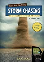 Can You Survive Storm Chasing?; An…