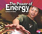 The power of energy by Rebecca Weber