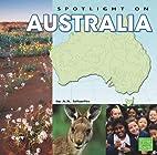 Spotlight on Australia (First Facts:…