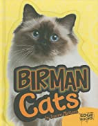 Birman Cats (Edge Books: All About Cats) by…