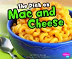 Dish on Mac and Cheese (Pebble Plus:…