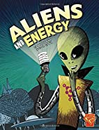 Aliens and Energy (Graphic Library: Monster…