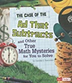 The Case of the Ad That Subtracts and Other…