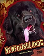 Newfoundlands (Edge Books: All About Dogs)…