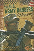 The U.S. Army Rangers: The Missions…