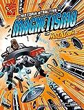 Gianopoulos, Andrea: La historia atractiva del magnetismo con Max Axiom, supercientífico (Graphic Library En Espanol: Ciencia Grafica) (Spanish Edition)