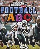 Football ABC (Sports Illustrated Kids:…