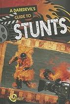 A Daredevil's Guide to Stunts (Velocity:…