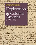 Exploration and Colonial America (1492-1755)…