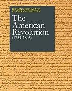 The American Revolution (1754-1805)…