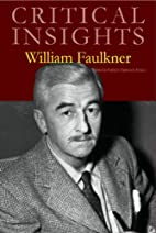 William Faulkner (Critical Insights) by…