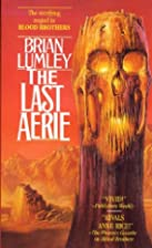 The Last Aerie (Necroscope Book 7) by Brian…