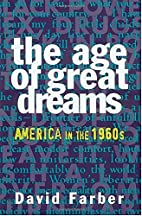 The Age of Great Dreams: America in the…