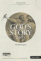 The Gospel Project: God's Story Part 1…