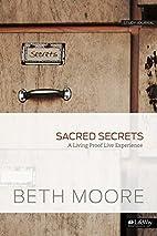 Sacred Secrets - Study Journal: A Living…