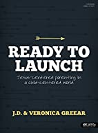 Ready to Launch - Bible Study Book by J.D.…