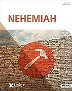 Explore the Bible: Nehemiah - Bible Study…