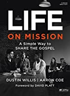 Life on Mission: A Simple Way to Share the…