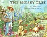 Stewart, Sarah: The Money Tree