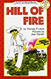 Lewis, Thomas P.: Hill of Fire: Grades 2-4 (An I Can Read Book Level 3)
