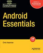 Android Essentials (Firstpress) by Chris…